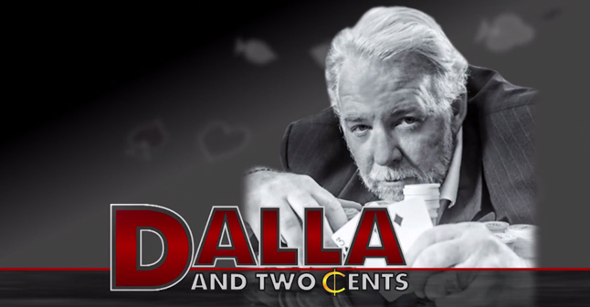 Dalla and his two cents