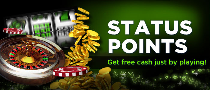 Status Points - Get free cash just by playing!