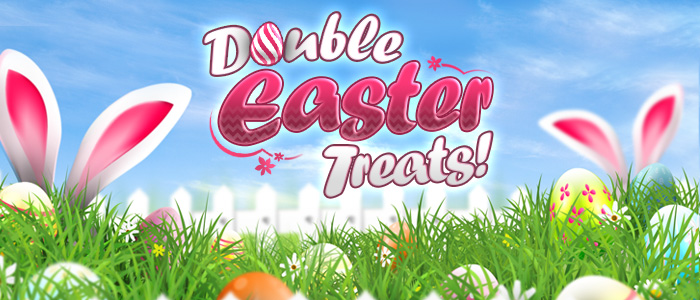 Double Easter Treats!