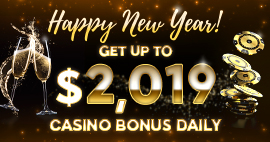 CELEBRATE NEW YEAR WITH UP TO $2,019 DAILY IN BONUSES